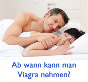 Ab wann Viagra